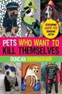 Pets Who Want to Kill Themselves av Duncan Birmingham
