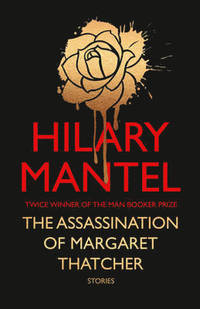 9780007580972_200_the-assassination-of-margaret-thatcher