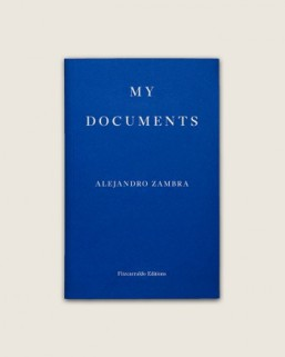 Cover for My Documents [Alejandro Zambra]