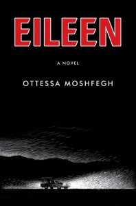 9781594206627_large_Eileen_draft-677x1024