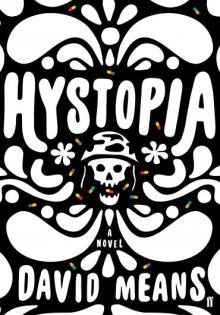 Hystopia - David Means
