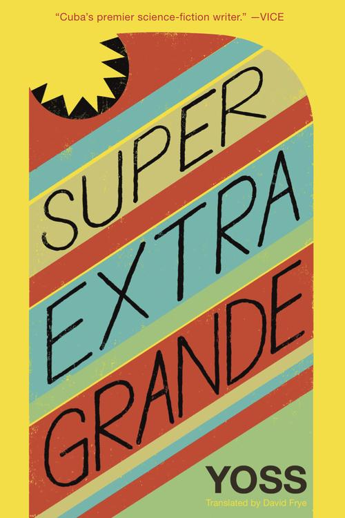 superextragrandebyyoss-9781632060563