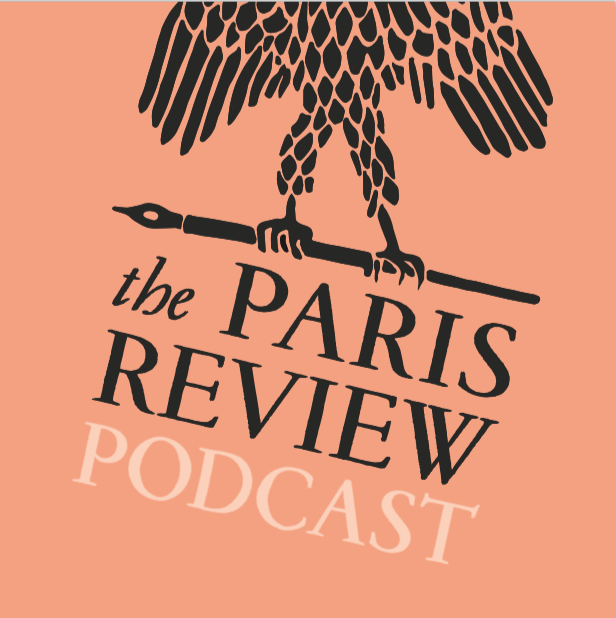 Paris Review Podcast