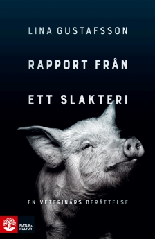 nok_linagustafsson_rapportfranettslakteri_katalogomslag.indd