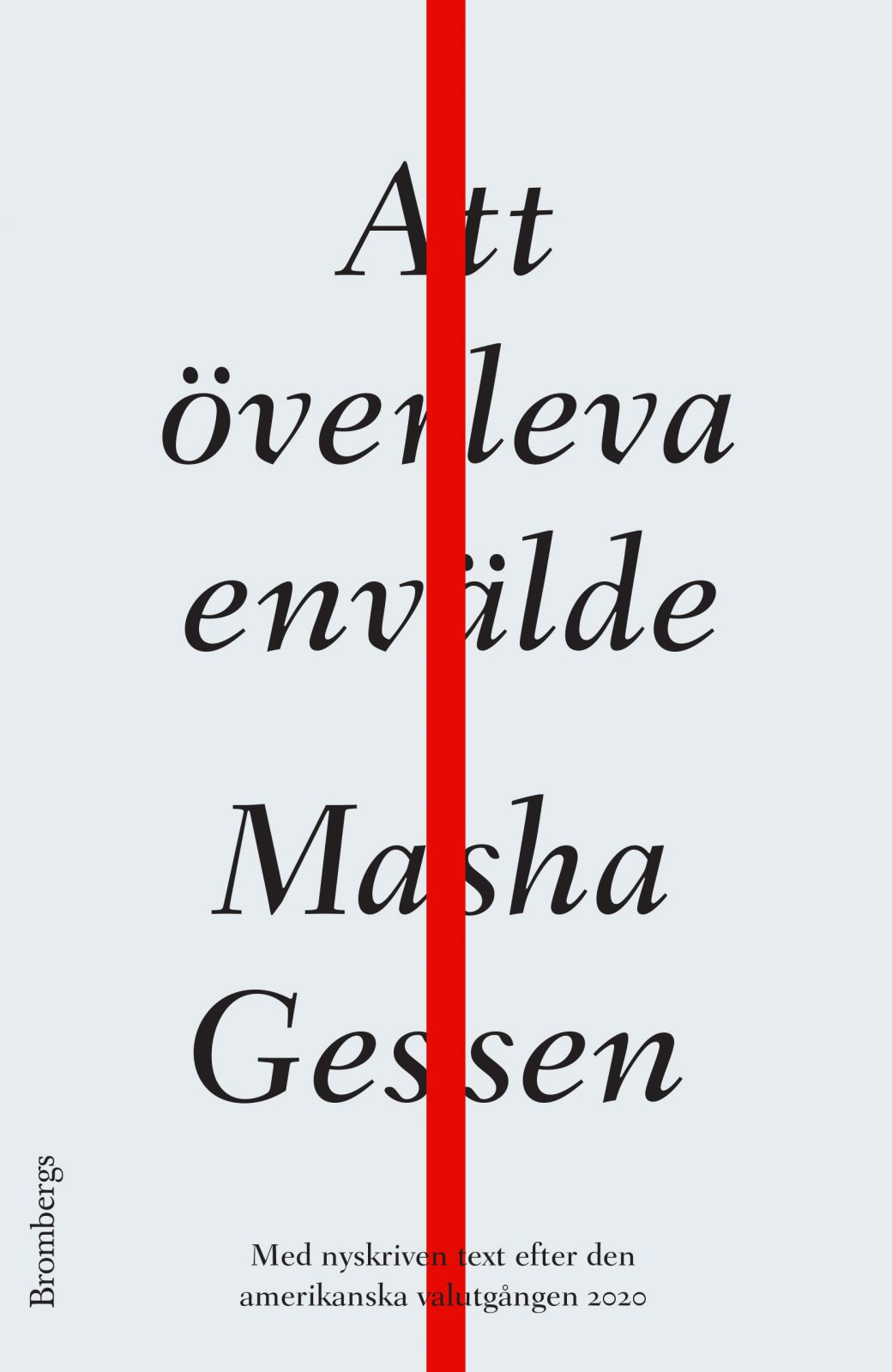 MashaGessen-OverlevaEnvalde-omslag-1040x1600